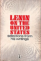 Lenin on the United States by Vladimir…