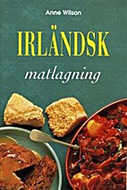 Step-By-Step Irish Cooking by Anne Wilson