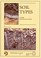 Soil Types: A Field Identification Guide by…