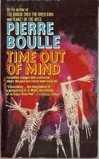 Time Out of Mind by Pierre Boulle