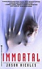 Immortal by Jason Nickles