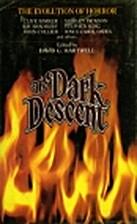 The Dark descent by David G. Hartwell