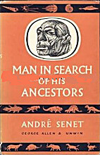 Man in search of his ancestors : the romance…