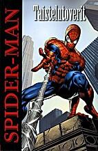 Spider-Man taistelutoverit by Stan Lee
