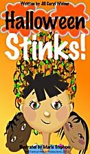 Halloween Stinks! (American Holidays…
