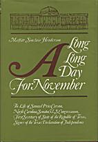 A long, long day for November by Moffitt…