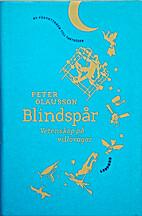 Blindspår : vetenskap på villovägar by…