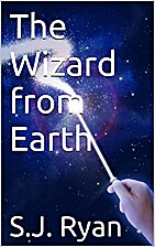 The Wizard from Earth (The Star Wizards…