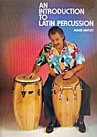 An Introduction to Latin Percussion by Hans…