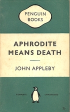 Aphrodite Means Death = The Arms of Venus by…