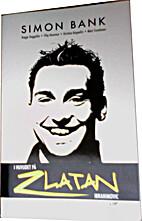 I huvudet på Zlatan Ibrahimovic by Simon…