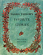 Tasha Tudor's Favorite Stories by Tasha…