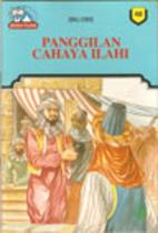 Panggilan Cahaya Ilahi by Ibnu Idris