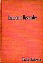Innocent Bystander by Faith Baldwin