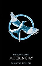 Mockingjay (The Hunger Games, Book 3) by…