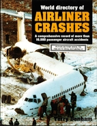 World Directory of Airline Crashes: A…