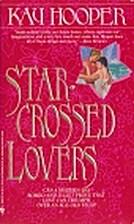 Star-Crossed Lovers by Kay Hooper