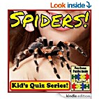 Spiders! Children's Quiz Book (Spider…