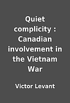 Quiet complicity : Canadian involvement in…