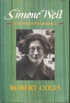 Simone Weil: A Modern Pilgrimage by Robert…