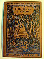 The hedge I know (Dent's Open Air nature…