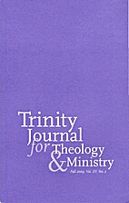 Trinity Journal for Theology & Ministry Fall…