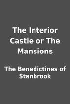 The Interior Castle or The Mansions by The…