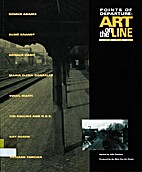 Points of Departure: Art on the Line…
