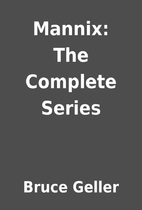 Mannix: The Complete Series by Bruce Geller