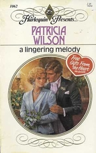 A Lingering Melody by Patricia Wilson