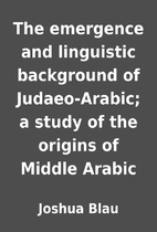 The emergence and linguistic background of…