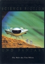 Science Fiction und Fantasy. Die Welt des Tim White -