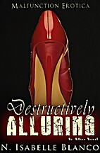 Destructively Alluring (Allure, #1) by N.…