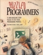 Puzzled Programmers: 15 Mind-Boggling Story…