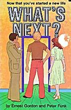 What's next? by Ernest Gordon