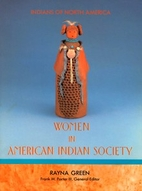 Women in American Indian Society (Indians of…