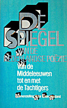 Spiegel van de Nederlandse poëzie. [Dl. 1]:…