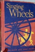 Singing Wheels by Mabel O'Donnell
