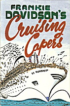 Cruising Capers by Frankie Davidson