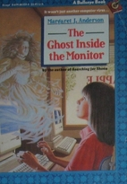The Ghost Inside the Monitor by Margaret J.…