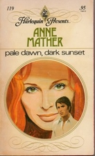 Pale Dawn, Dark Sunset by Anne Mather
