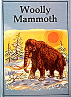 Woolly Mammoth (Dinosaur Lib Series) by Ron…
