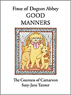 Good Manners (Finse of Dogton Abbey) by…
