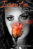Ignite (Midnight Fire, #1) by Kaitlyn Davis
