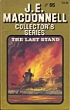 The Last Stand by J. E. Macdonnell
