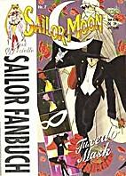 Sailor Moon. Das offizielle Sailor Fanbuch…