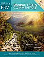 ESV® Standard Lesson Commentary® 2015-2016…