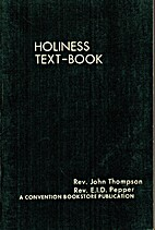 Holiness Text-Book by Rev. John Thompson