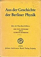 Aus der Geschichte der Berliner Physik…