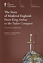 The Story of Medieval England From King…